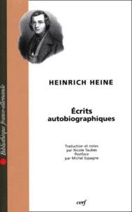 Heinrich Heine - Écrits autobiographiques.