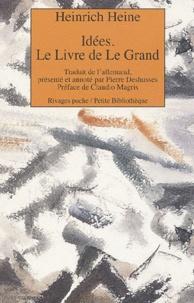 Heinrich Heine - Idées - Le livre de Le Grand.