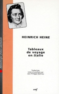 Heinrich Heine - Tableaux de voyage en Italie.