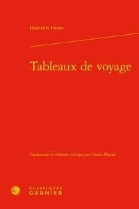 Heinrich Heine - Tableaux de voyage.