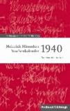 Heinrich Himmlers Taschenkalender 1940 - Kommentierte Edition.