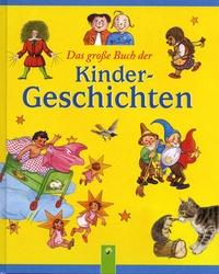 Das grosse Buch der Kindergeschichten - Heinrich Hoffmann | Showmesound.org