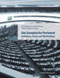 Heinrich Neisser et Eva Lichtenberger - Das Europäische Parlament - Institution, Vision und Wirklichkeit.