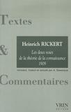 Heinrich Rickert - Les deux voies de la théorie de la connaissance - La conscience en général.