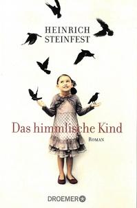 Heinrich Steinfest - Das himmlische Kind.