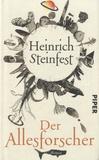 Heinrich Steinfest - Der Allesforscher.