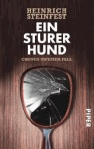 Heinrich Steinfest - Ein sturer Hund.