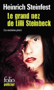 Heinrich Steinfest - Le grand nez de Lilli Steinbeck (Le onzième pion).