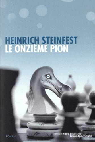 Heinrich Steinfest - Le onzième pion.