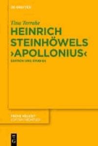 Heinrich Steinhöwels ,Appolonius' - Edition und Studien.