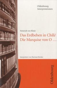 Heinrich von Kleist - Das Erdbeben in Chili / Die Marquise von O.