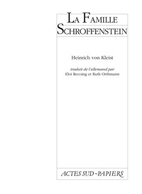 Heinrich von Kleist - La Famille Schroffenstein.