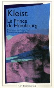 Heinrich von Kleist - Le Prince de Hombourg - Drame.