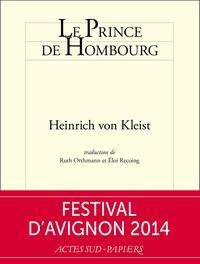 Heinrich von Kleist - Le prince de Hombourg.