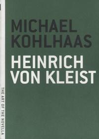 Heinrich von Kleist - Michael Kohlhaas.