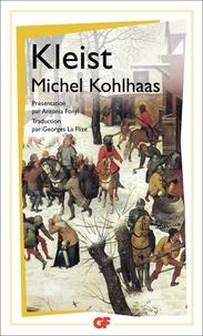 Heinrich von Kleist - Michel Kohlhaas - D'après une ancienne chronique.