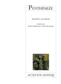 Heinrich von Kleist - Penthésilée - Une tragédie, [Charleville-Mézières, Théâtre de l'Institut international de la marionnette, 21 mars 1998.