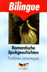 Heinrich von Kleist et Joseph von Eichendorff - Romantische Spukgeschichten.