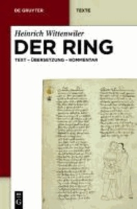 Heinrich Wittenwiler: Der Ring - Text - Übersetzung - Kommentar. Nach der Münchener Handschrift herausgegeben, übersetzt und erläutert von Werner Röcke.