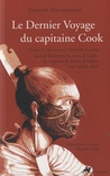 Heinrich Zimmermann - Le Dernier Voyage du capitaine Cook - Suivi de Interpréter la mort de Cook : les enquêtes de Marshall Sahlins.