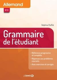 Heinz Bouillon et Delphine Choffat - Allemand B2-C1 - Grammaire de l'étudiant.