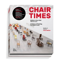 Heinz Bütler - Chair times - A history of seating.
