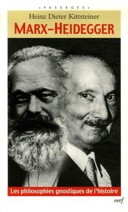 Marx-Heidegger - Les philosophies gnostiques de lhistoire.pdf