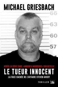 Le tueur innocent - La face cachée de laffaire Steven Avery.pdf