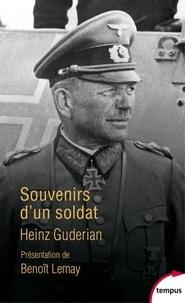 Heinz Guderian - Souvenirs d'un soldat.