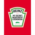 Heinz - Heinz, my Secret Ingredient Cookbook.