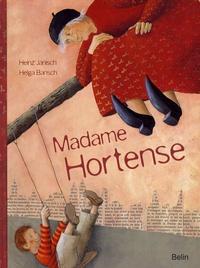 Heinz Janisch et Helga Bansch - Madame Hortense.