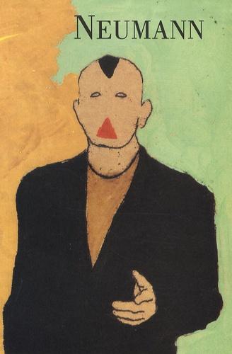 Heinz-Peter Schwerfel et Gérard-Georges Lemaire - Max Neumann - Peintures et gravures.