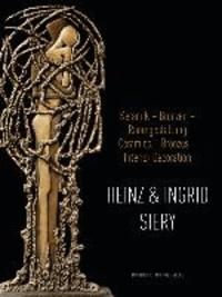 Heinz und Ingrid Siery - Keramik - Bronze - Raumgestaltung. Ein Leben mit der Kunst.