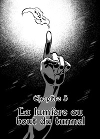 Heitor Amatsu - Magnum Opus Chapitre 5 - La lumière au bout du tunnel.
