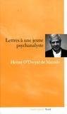 Heitor O'Dwyer de Macedo - Lettres à une jeune psychanalyste.