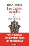 Hela Ouardi - Les Califes maudits - Volume 1 : La déchirure.