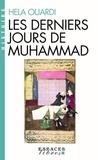 Hela Ouardi - Les derniers jours de Muhammad.
