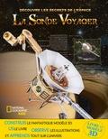 Helaine Becker - La sonde Voyager - Avec 1 sonde en 3D à construire.