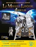 Helaine Becker - Le module lunaire Apollo - Avec 1 module lunaire en 3D à construire.