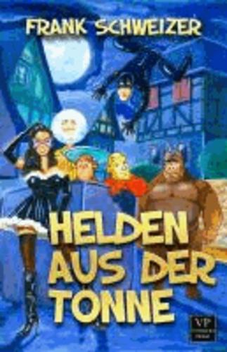 Helden aus der Tonne - Fantasy.