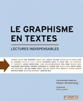 Helen Armstrong - Le graphisme en textes - Lectures indispensables.