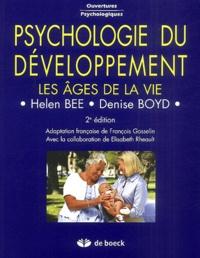 Helen Bee et Denise Boyd - Psychologie du développement - Les âges de la vie.
