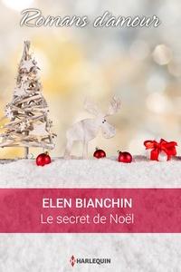 Helen Bianchin - Le secret de Noël.