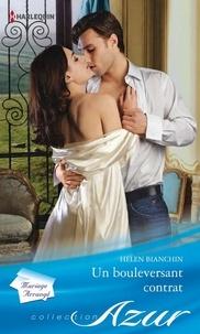 Helen Bianchin - Un bouleversant contrat.