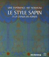Helen Bieri Thomson - Le style sapin - Une expérience Art nouveau à la Chaux-de-Fonds.