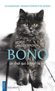 Helen Brown - Bono - Le chat qui aimait la vie.