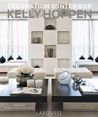 Helen Chislett - Décoration d'intérieur Kelly Hoppen - Agencer, structurer, décorer.