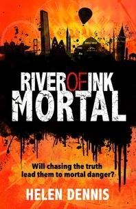 Helen Dennis et Bonnie Kate Wolf - Mortal - Book 3.