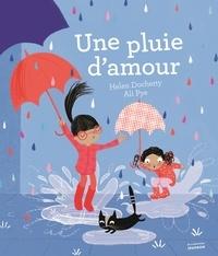 Helen Docherty et Ali Pye - Une pluie d'amour.