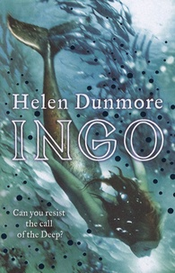 Helen Dunmore - Ingo - Can you resist the call of the Deep?.